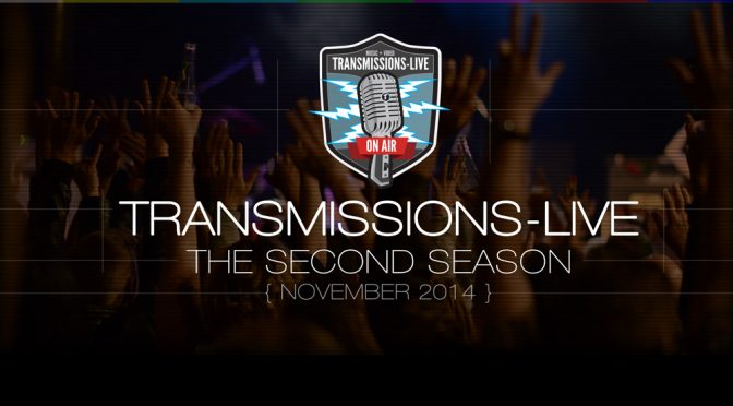 Second Season of Transmissions-LIVE