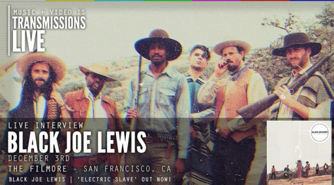 Video Interview: Black Joe Lewis LIVE at the Fillmore